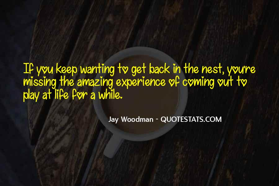 Quotes About Wanting You Back #648927