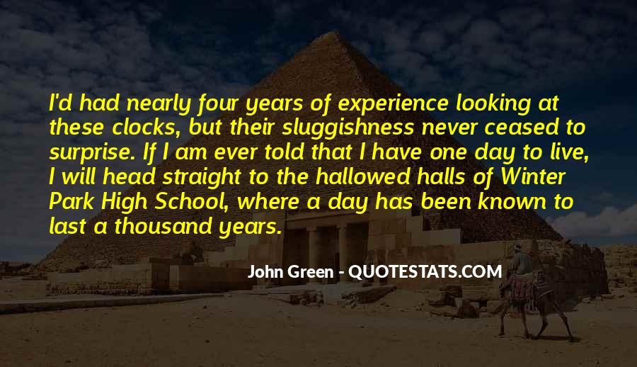 Quotes About High School Experience #1014449