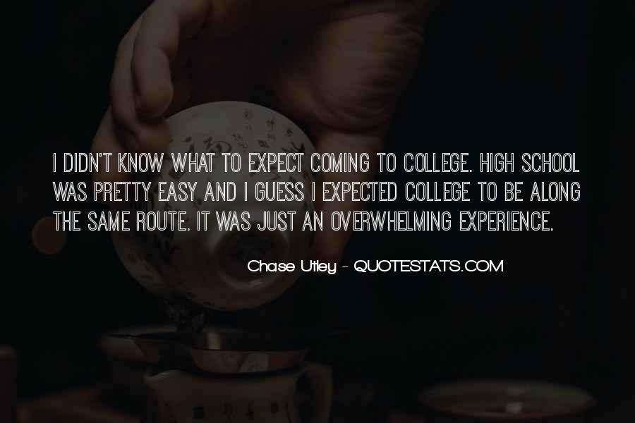 Quotes About High School Experience #1048552
