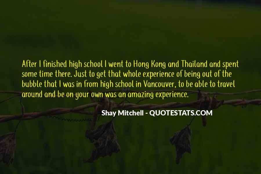 Quotes About High School Experience #1536365