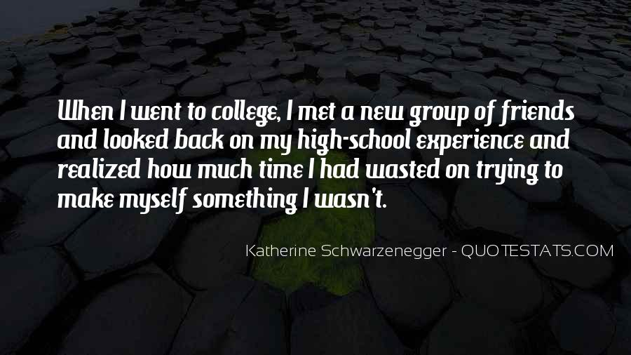 Quotes About High School Experience #1568122