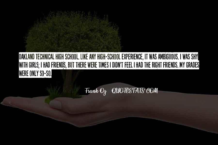 Quotes About High School Experience #1631720