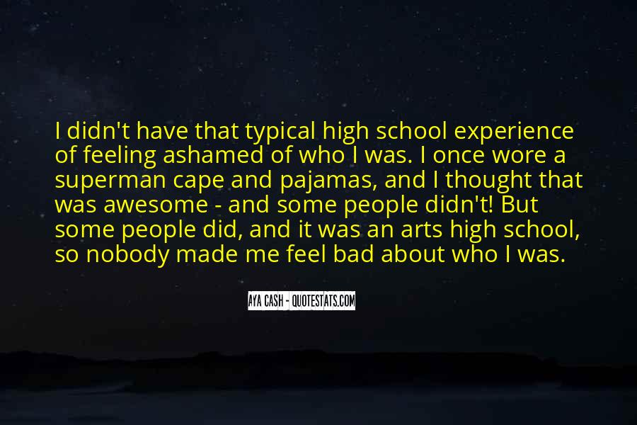 Quotes About High School Experience #1637645