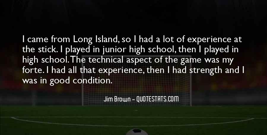 Quotes About High School Experience #1690974