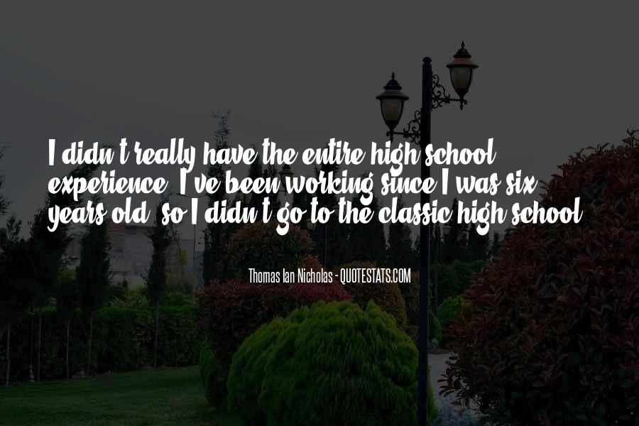Quotes About High School Experience #242316