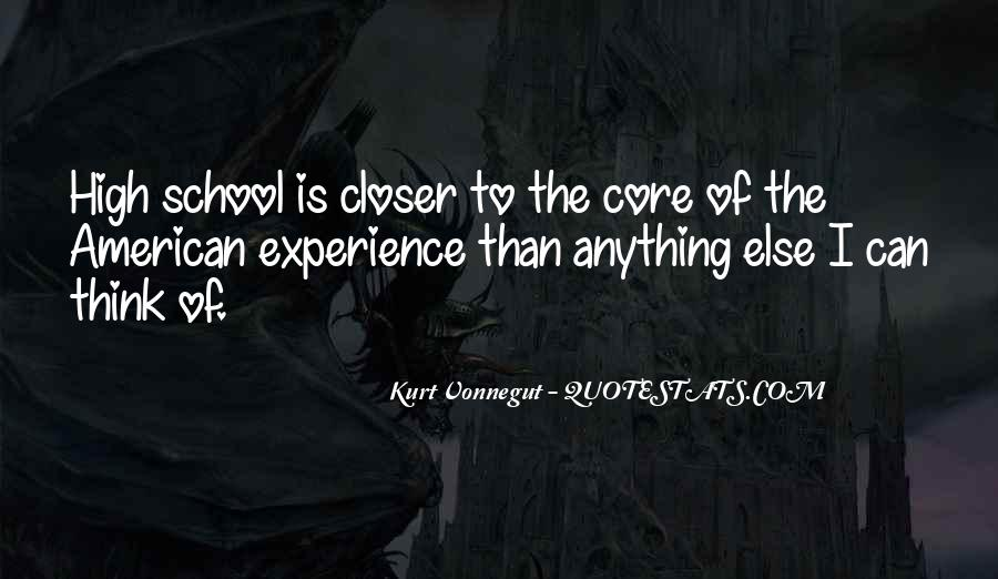 Quotes About High School Experience #54522