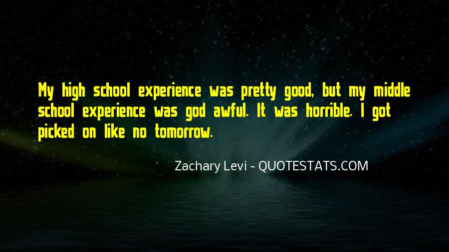 Quotes About High School Experience #61753