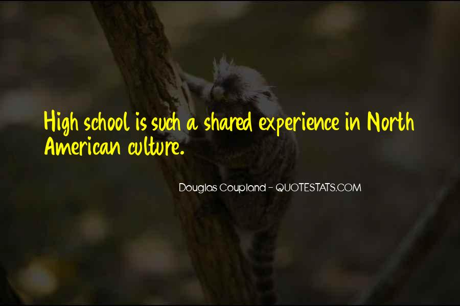 Quotes About High School Experience #619195
