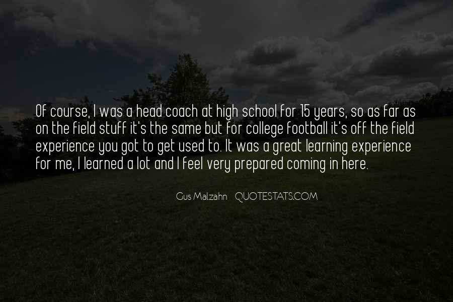 Quotes About High School Experience #806230
