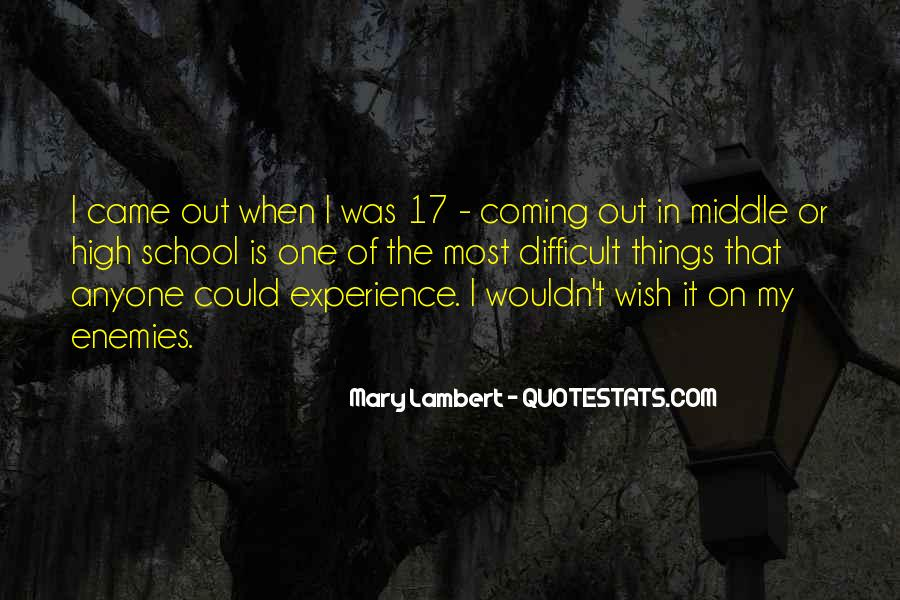 Quotes About High School Experience #837735