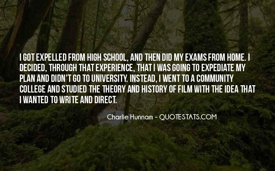 Quotes About High School Experience #911688