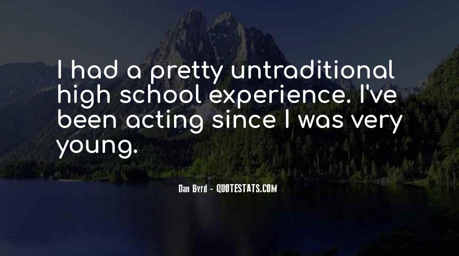 Quotes About High School Experience #993186