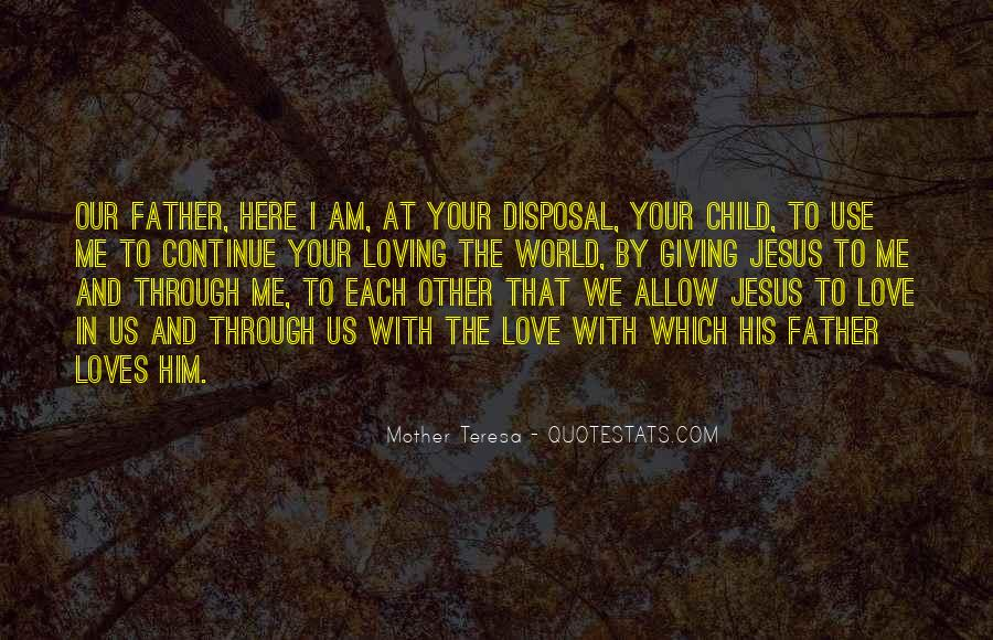 Quotes About Loving Your Child #1114033