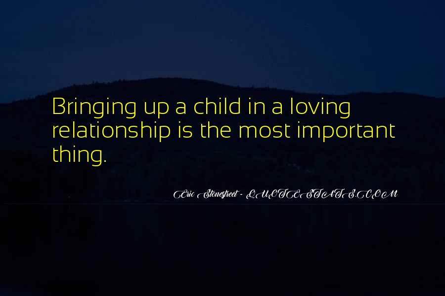 Quotes About Loving Your Child #1317557