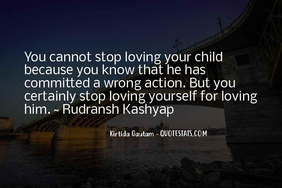 Quotes About Loving Your Child #1467126