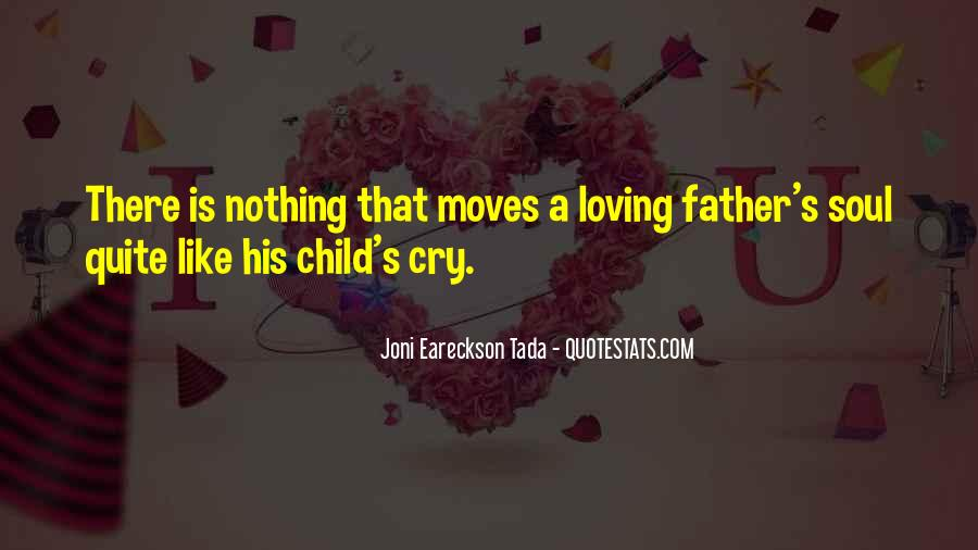 Quotes About Loving Your Child #294507
