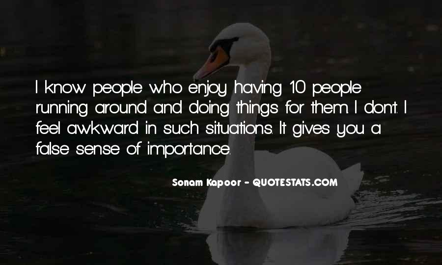 Quotes About Awkward Situations #1185317