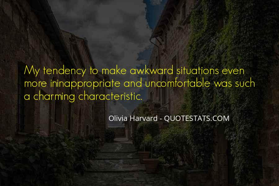 Quotes About Awkward Situations #634700