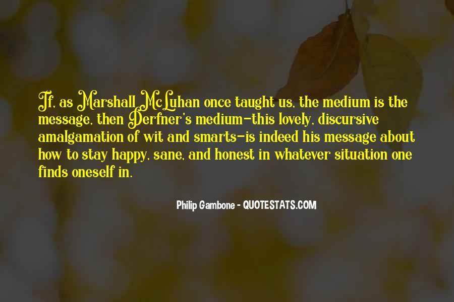 Quotes About Happy Medium #1111296