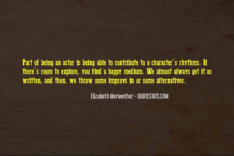 Quotes About Happy Medium #1413788