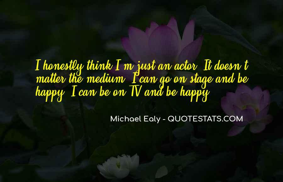 Quotes About Happy Medium #1835764