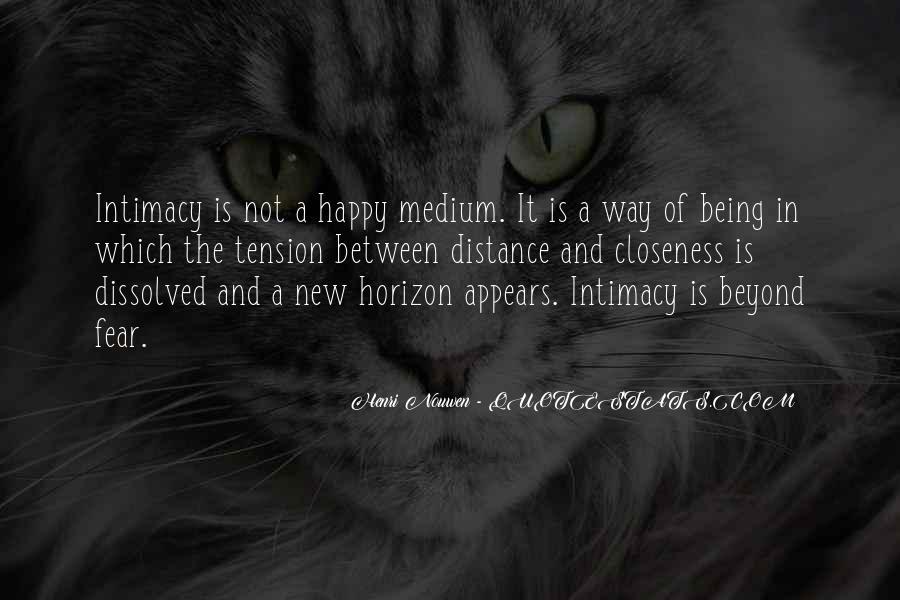 Quotes About Happy Medium #1852575