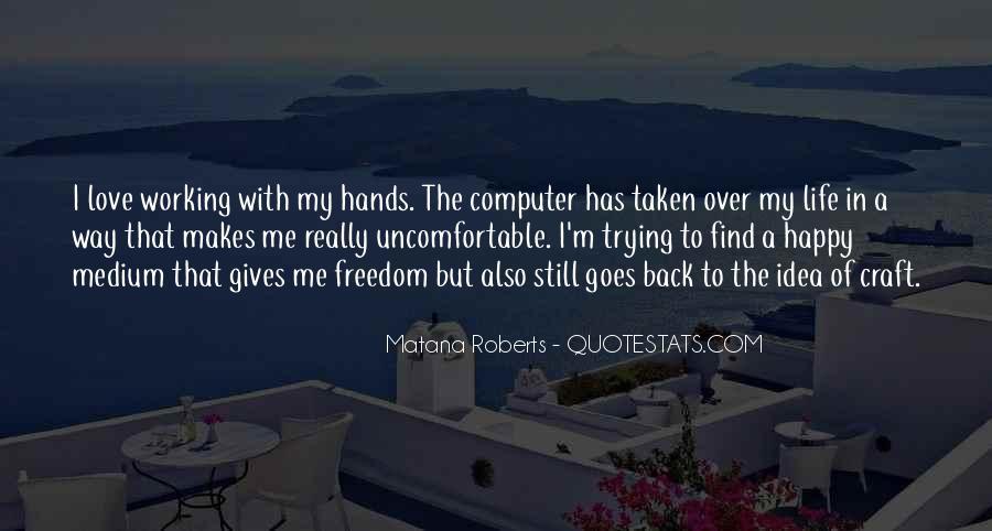 Quotes About Happy Medium #397321
