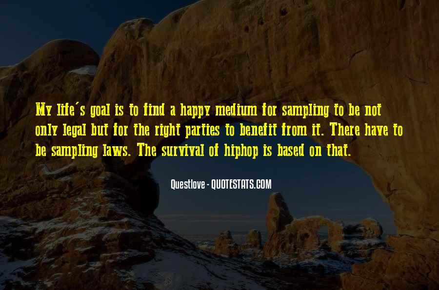 Quotes About Happy Medium #660532