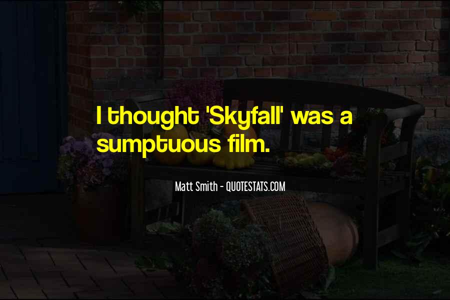 Quotes About Skyfall #1255154