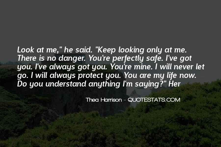 Quotes About Never Let Me Go #1190426