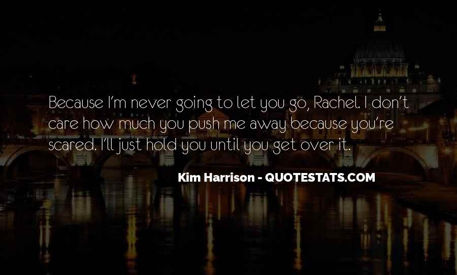Quotes About Never Let Me Go #1227564