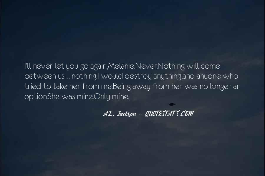Quotes About Never Let Me Go #1385070