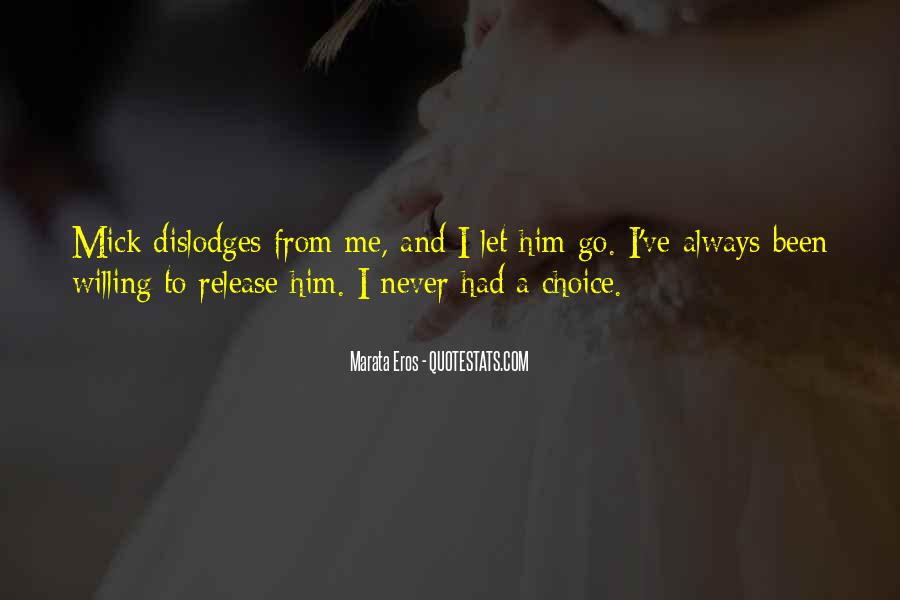 Quotes About Never Let Me Go #1466555