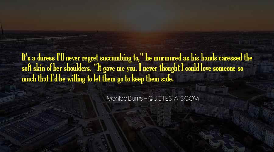 Quotes About Never Let Me Go #1523743