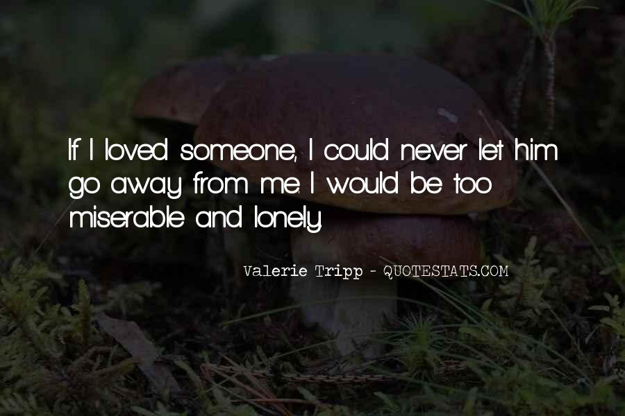 Quotes About Never Let Me Go #1640746