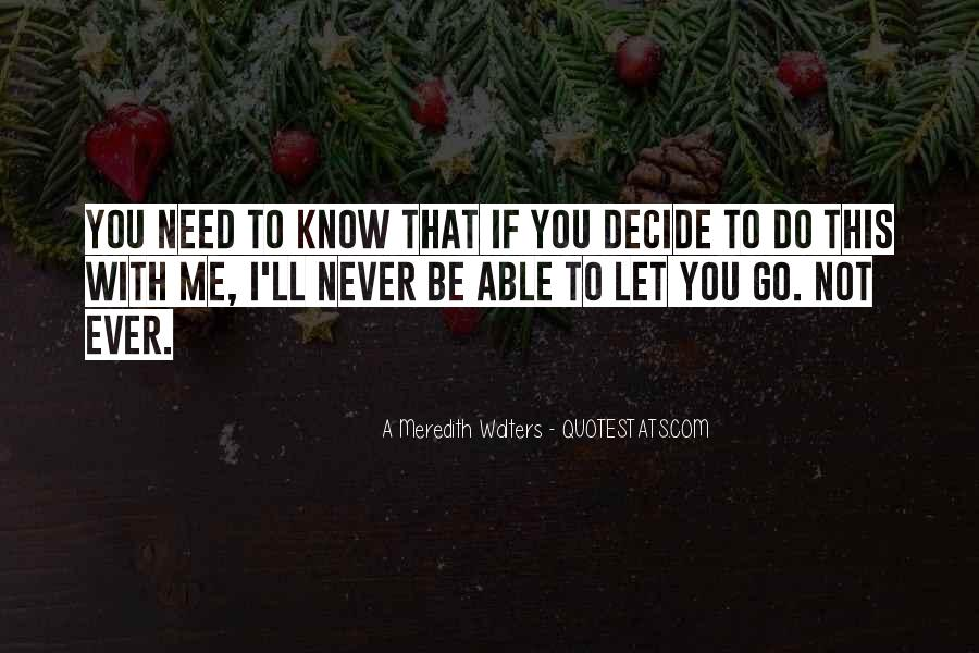 Quotes About Never Let Me Go #175200