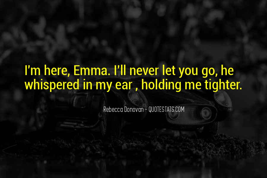 Quotes About Never Let Me Go #304561