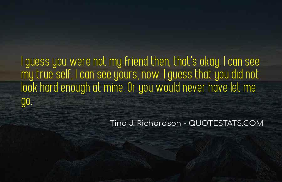 Quotes About Never Let Me Go #814915