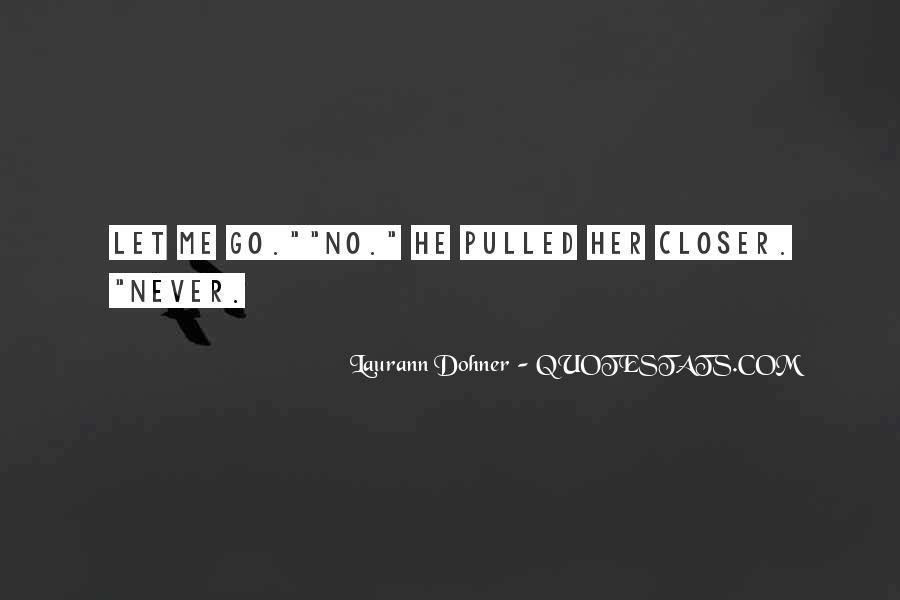 Quotes About Never Let Me Go #890500
