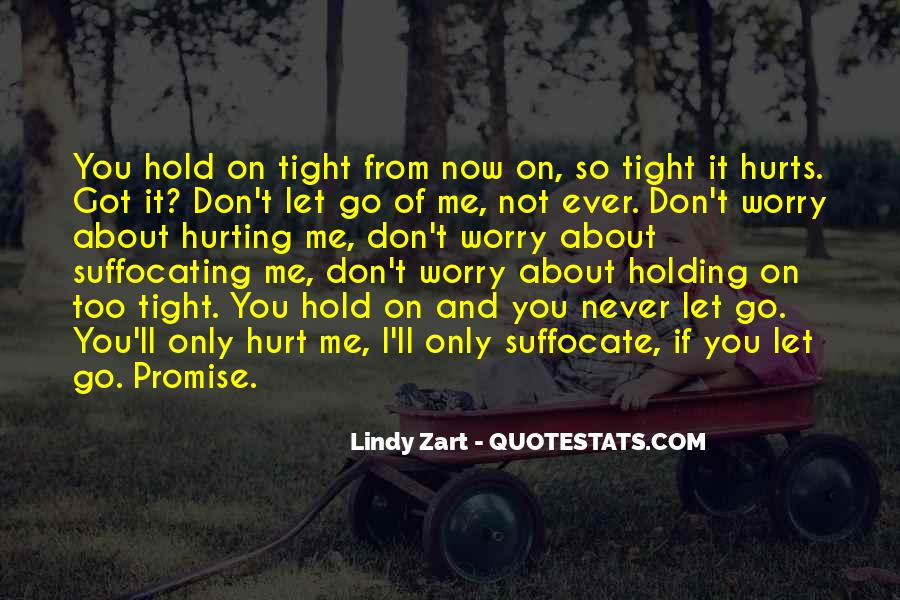 Quotes About Never Let Me Go #955173