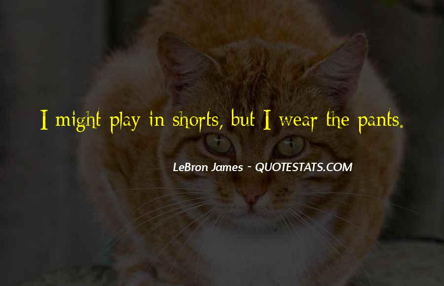 Quotes About Basketball Shorts #1655989