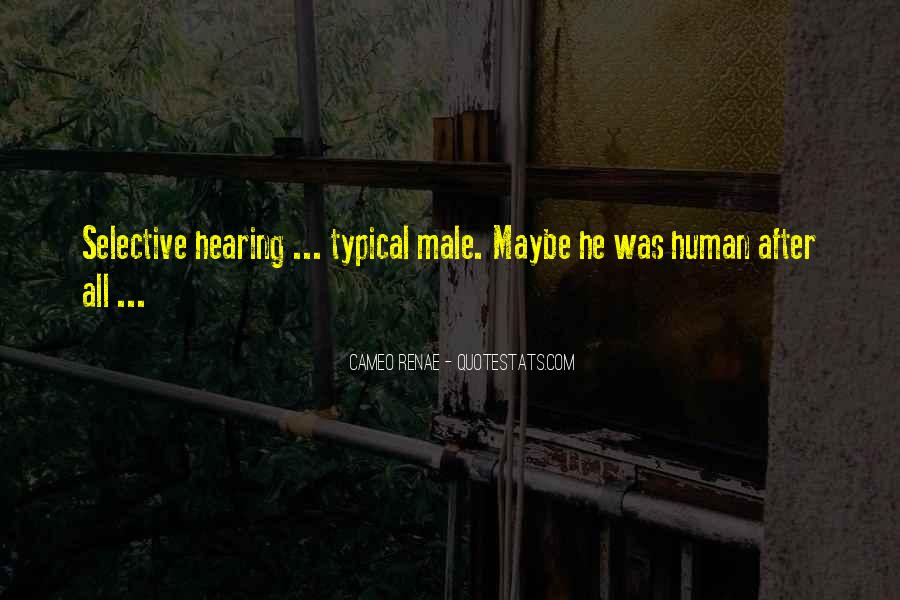 Quotes About Selective Hearing #1632568