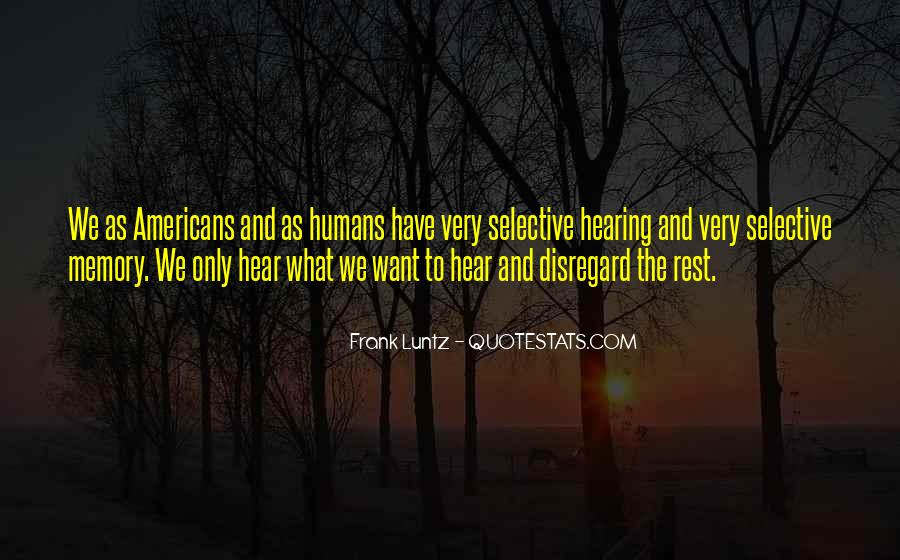 Quotes About Selective Hearing #368176