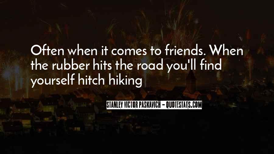 Quotes About Hiking And Friends #1096498