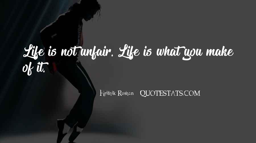 Quotes About Why Life Is So Unfair #295250