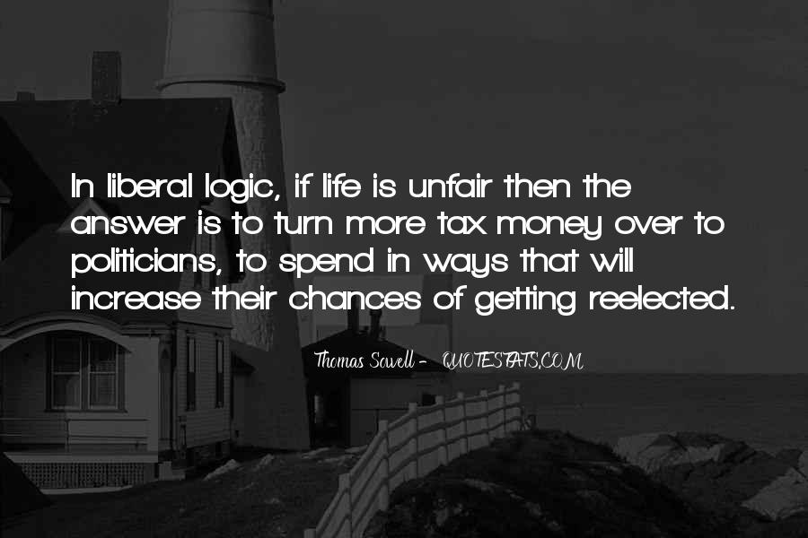 Quotes About Why Life Is So Unfair #450338