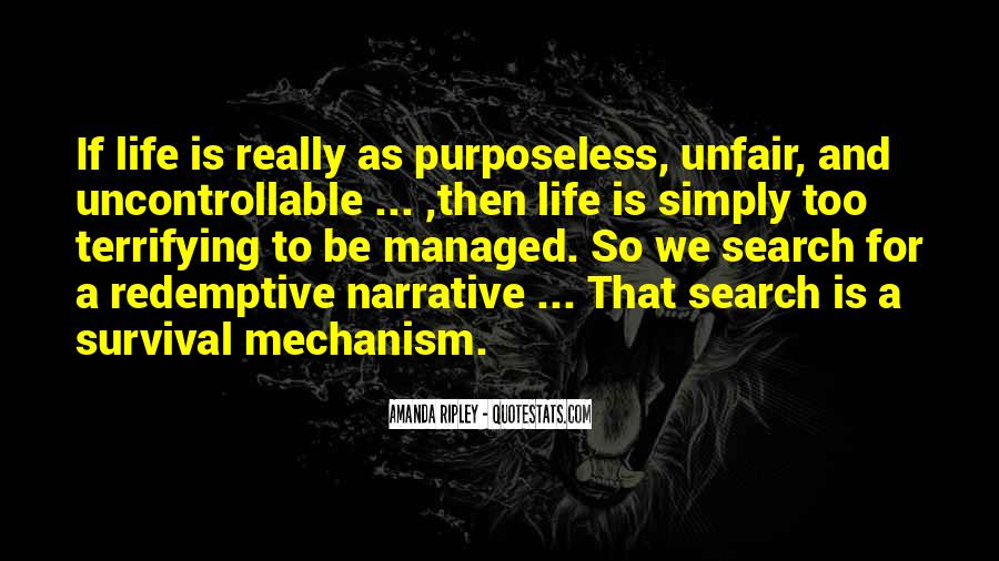 Quotes About Why Life Is So Unfair #512917