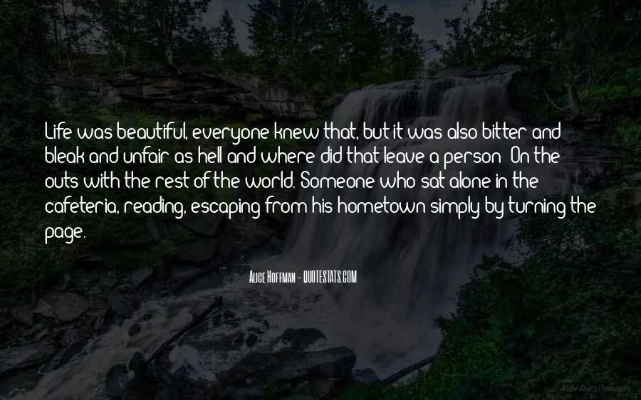Quotes About Why Life Is So Unfair #561832
