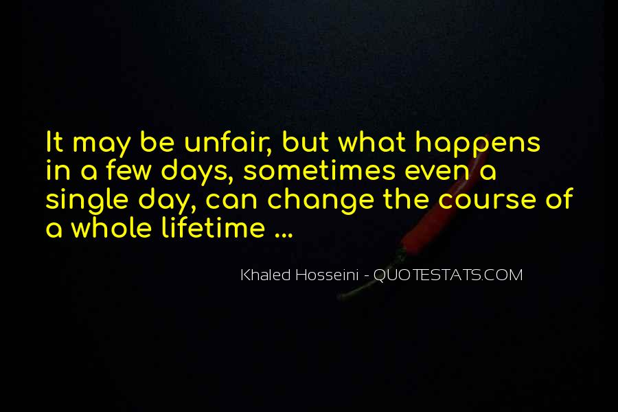 Quotes About Why Life Is So Unfair #77677