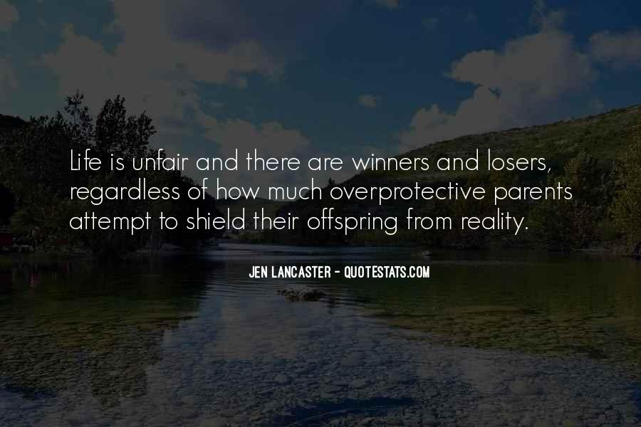 Quotes About Why Life Is So Unfair #87804